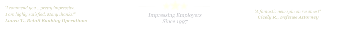 San Marcos Resume Service... IMPRESSING EMPLOYERS SINCE 1997!